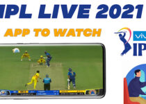 IPL LIVE Apps 2021 – Top 5 Apps to Watch IPL Match for Free